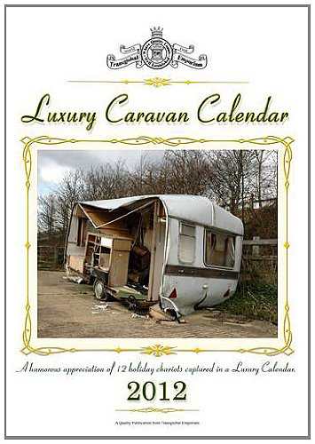 luxury-caravan-calendar-2012-a-humorous-appreciation-of-12-holiday-chariots-captured-in-a-luxury-cal