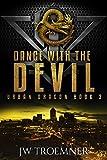 Dance with the Devil (Urban Dragon Book 3) (English Edition)