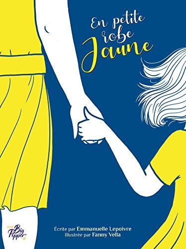 En petite robe jaune (French Edition)
