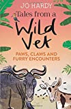 Tales Form a Wild Vet: Paws, claws and furry encounters