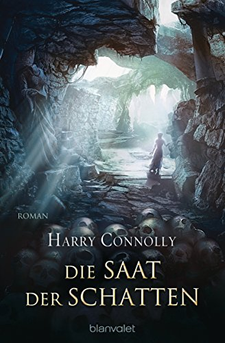 Connolly, Harry: Die Saat der Schatten