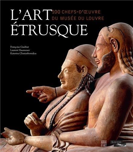 L'art étrusque : 100 chefs-d'oeuvre du Musée du Louvre