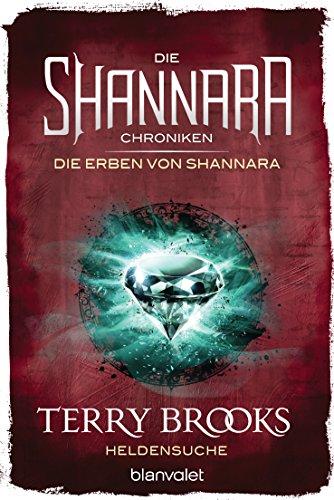 die-shannara-chroniken-die-erben-von-shannara-1-heldensuche-roman