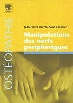 Manipulations des nerfs périphériques de Jean-Pierre Barral