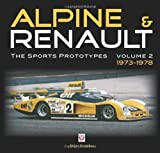 Alpine and Renault: The Development of the Revolutionary Turbo F1 Car, 1968 to 1979 by Roy Smith (Illustrated, 6 Nov 2008) Hardcover