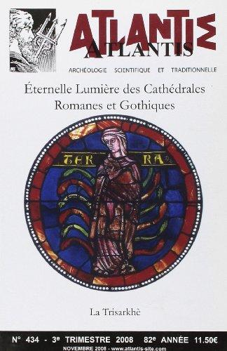 434. Éternelle Lumiere des Cathedrales Romanes et Gothiques