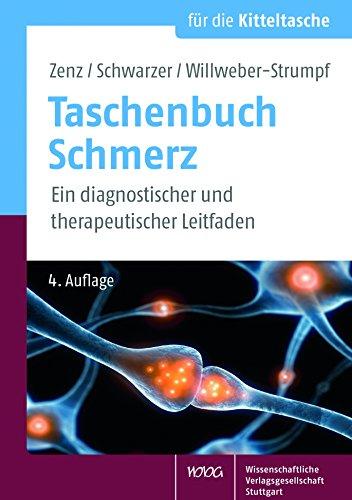 Taschenbuch Schmerz: Ein diagnostischer und therapeutischer Leitfaden (Für die Kitteltasche)