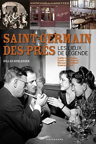 saint-Germain-des-Prs - Les lieux de lgende