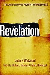 Revelation (John Walvoord Prophecy Commentaries)