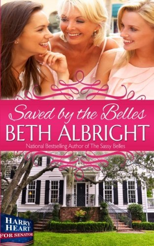 Saved By The Belles by Beth Albright (2014-01-08)