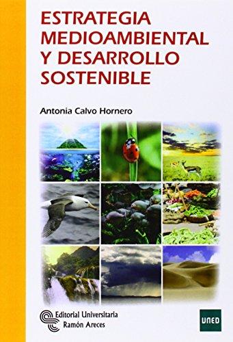 Estrategia medioambiental y desarrollo sostenible por María Antonia Calvo Hornero