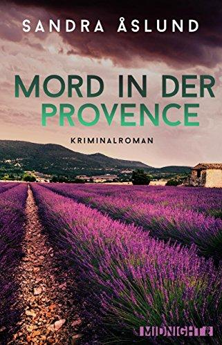 Mord in der Provence: Kriminalroman (Hannah Richter 1)