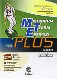 Matematica teoria esercizi. Plus. Per la Scuola media. Con DVD. Con e-book. Con espansione online