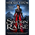 Sworn To Raise (Courtlight Book 1) (English Edition)