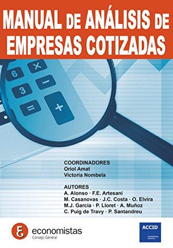 Manual de análisis de empresas cotizadas por Oriol Amat (Coordinador)