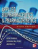 Applied Biopharmaceutics & Pharmacokinetics, Sixth Edition