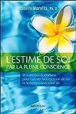 Telecharger Livres L estime de soi par la pleine conscience 50 exercices quotidiens (PDF,EPUB,MOBI) gratuits en Francaise