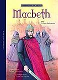 Macbeth: nach William Shakespeare (Weltliteratur für Kinder)