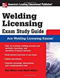 Welding Licensing Exam Study Guide (McGraw-Hill's Welding Licensing Exam Study Guide) by Rex Miller (2007-06-07)