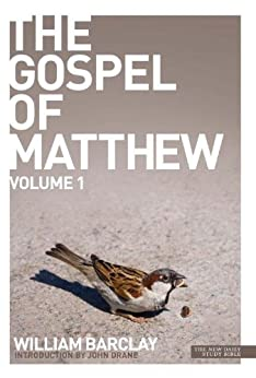 New Daily Study Bible: The Gospel of Matthew 1 by [Barclay, William]