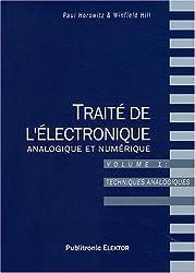 Traité de l'électronique analogique et numérique : Volume 1, Techniques analogiques