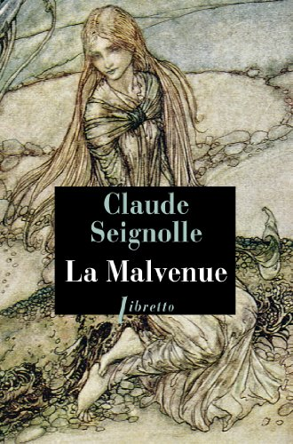 La Malvenue par Claude Seignolle
