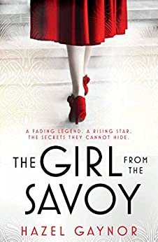 The Girl From The Savoy by [Gaynor, Hazel]