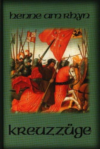 Buchseite und Rezensionen zu 'Kulturgeschichte der Kreuzzüge' von Otto Henne am Rhyn