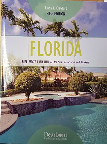 Real Education Dearborn Estate (Florida Real Estate Exam Manual for Sales Associates and Brokers (Florida Real Estate Exam Manual for Sales Associates & Brokers))