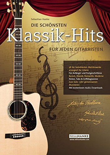 Die schönsten Klassik-Hits für jeden Gitarristen. 38 der beliebtesten Meisterwerke arrangiert für...