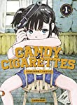 Candy & Cigarettes Edition simple Tome 1