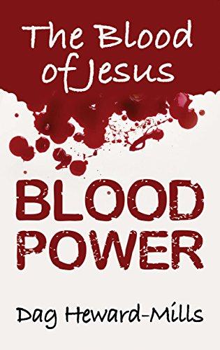 Blood power the blood of jesus ebook dag heward mills amazon blood power the blood of jesus by heward mills dag fandeluxe Images