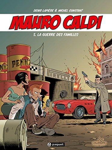 Mauro Caldi, tome 5 : La guerre des familles