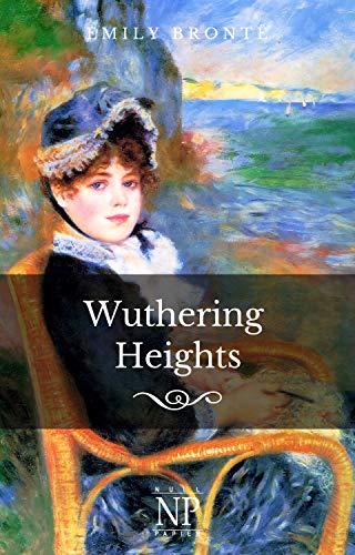 Sturmhöhe: Wuthering Heights (Klassiker bei Null Papier)