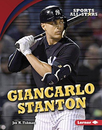 Giancarlo Stanton (Sports All-Stars (Lerner ™ Sports)) (English Edition) por Jon M. Fishman