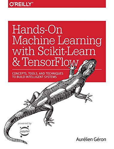 Hands-On Machine Learning with Scikit-Learn and TensorFlow: Concepts, Tools, and Techniques for Building Intelligent Systems por Aurélien Géron