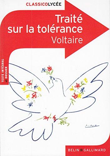 Traité sur la tolérance à l'occasion de la mort de Jean Calas par Voltaire