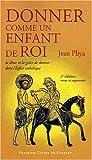 DONNER COMME UN ENFANT DE ROI by JEAN PLIYA (January 19,2006)