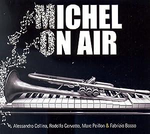 Fabrizio Bosso - Michel On Air