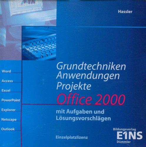 grundtechniken-anwendungen-und-projekte-office-2000-1-cd-rom-mit-aufgaben-und-losungsvorschlagen-fur