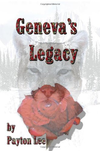Geneva's Legacy by Payton Lee (2009-02-26)