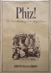 Phiz!: Book Illustrations of Hablot Knight Brown
