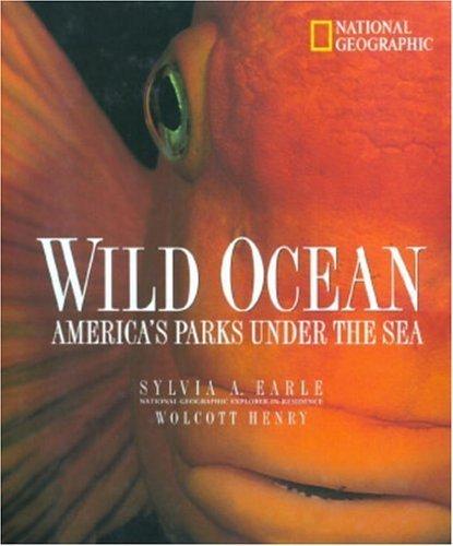 wild-ocean-americas-parks-under-the-sea-by-sylvia-earle-1999-08-01