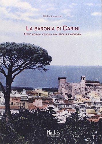 La baronìa di Carini, otto borghi feudali tra storia e memoria (Itinerari d'arte) por Giulia Sommariva