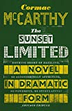 Image de The Sunset Limited: A Novel in Dramatic Form (English Edition)