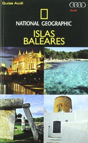 GUIA AUDI NG: ISLAS BALEARES (GUIAS, Band 572)