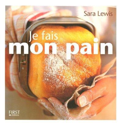 JE FAIS MON PAIN par HARA LEWIS