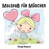 Malbuch - Mädchen: Malspaß für Mädchen (Erstes Malbuch, Kinder ab 2 Jahren, Mädchen, malen, kreativ)