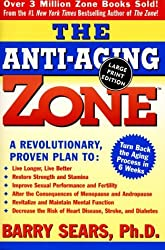The Anti-Aging Zone by Barry Sears (1999-09-08)