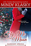 Fly Me to the Moon: A Small Town Contemporary Romance Novella